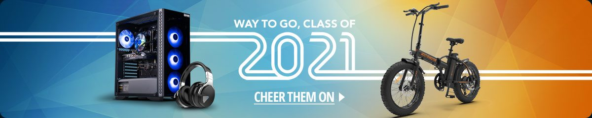 Way to Go, Class Of 2021