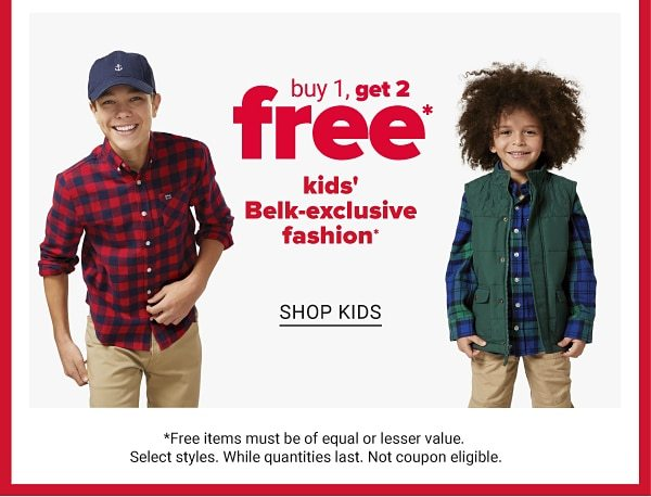 Buy 1, Get 2 free kids' Belk-exclusive fashion. Shop Kids.