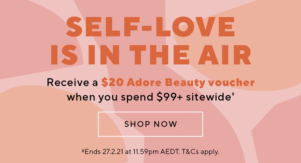 Receive a $20 voucher when you spend $99+ sitewide‡