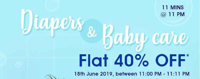 Flat 40% OFF* on Diapers & Baby Care Range