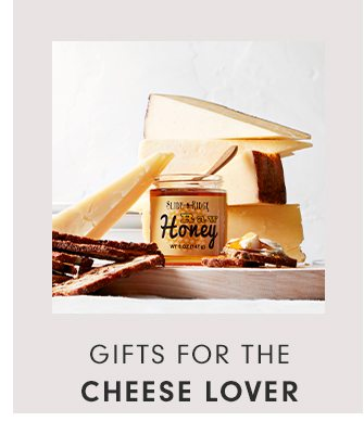 GIFTS FOR THE CHEESE LOVER