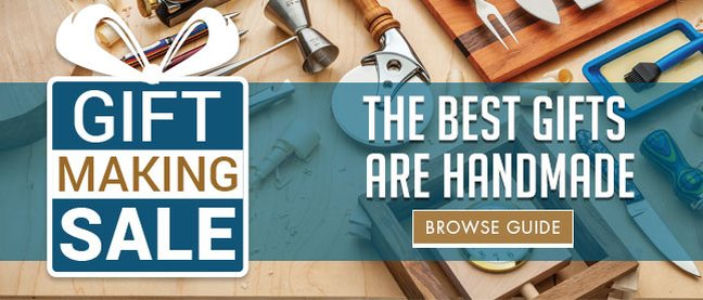 Gift Making Sale - The Best Gifts are Handmade - Browse Guide