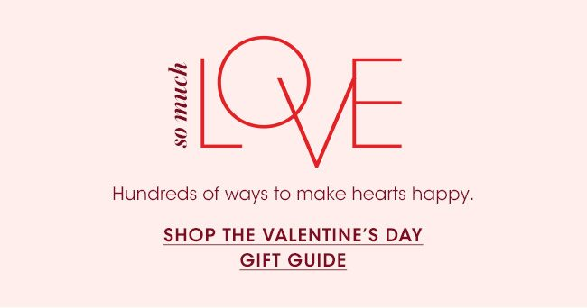 So much love: Shop the Valentine's Day Gift Guide