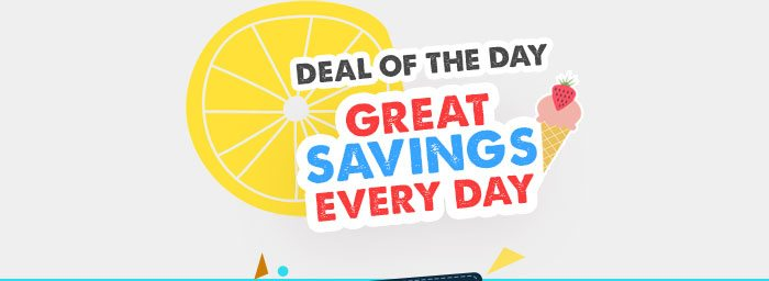 Deal Of The Day - Great Savings EveryDay