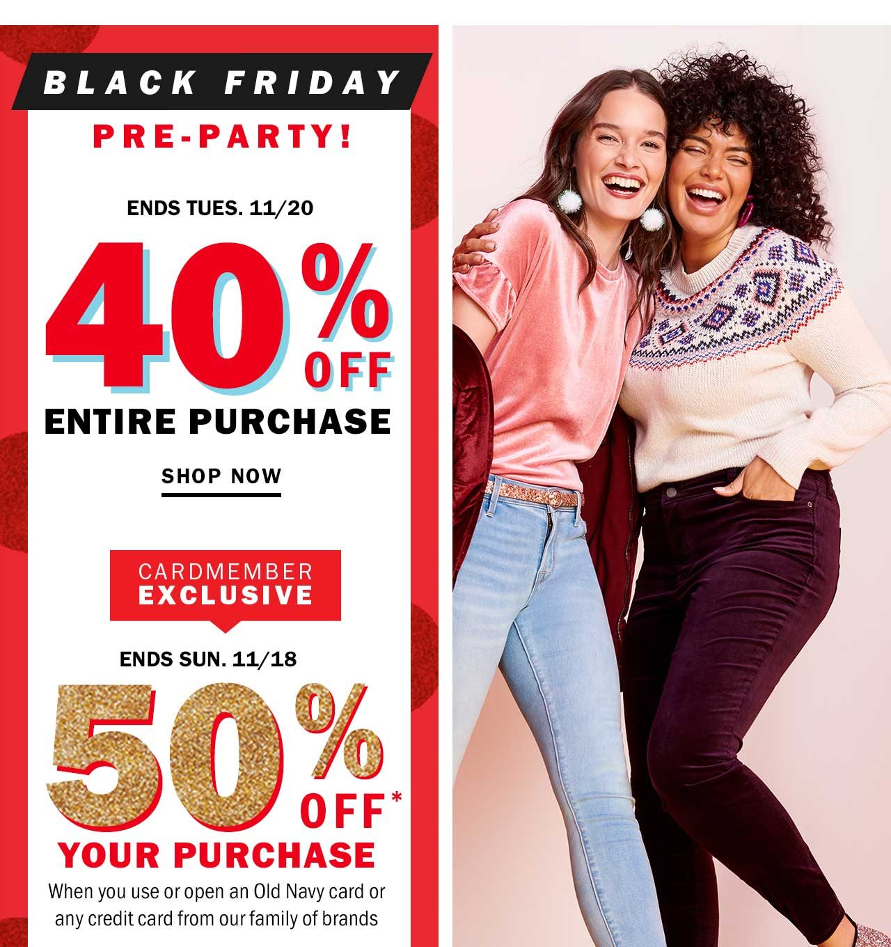HOLIDAY YOUR ❤ OUT with 40% OFF your ENTIRE purchase - Old Navy ...
