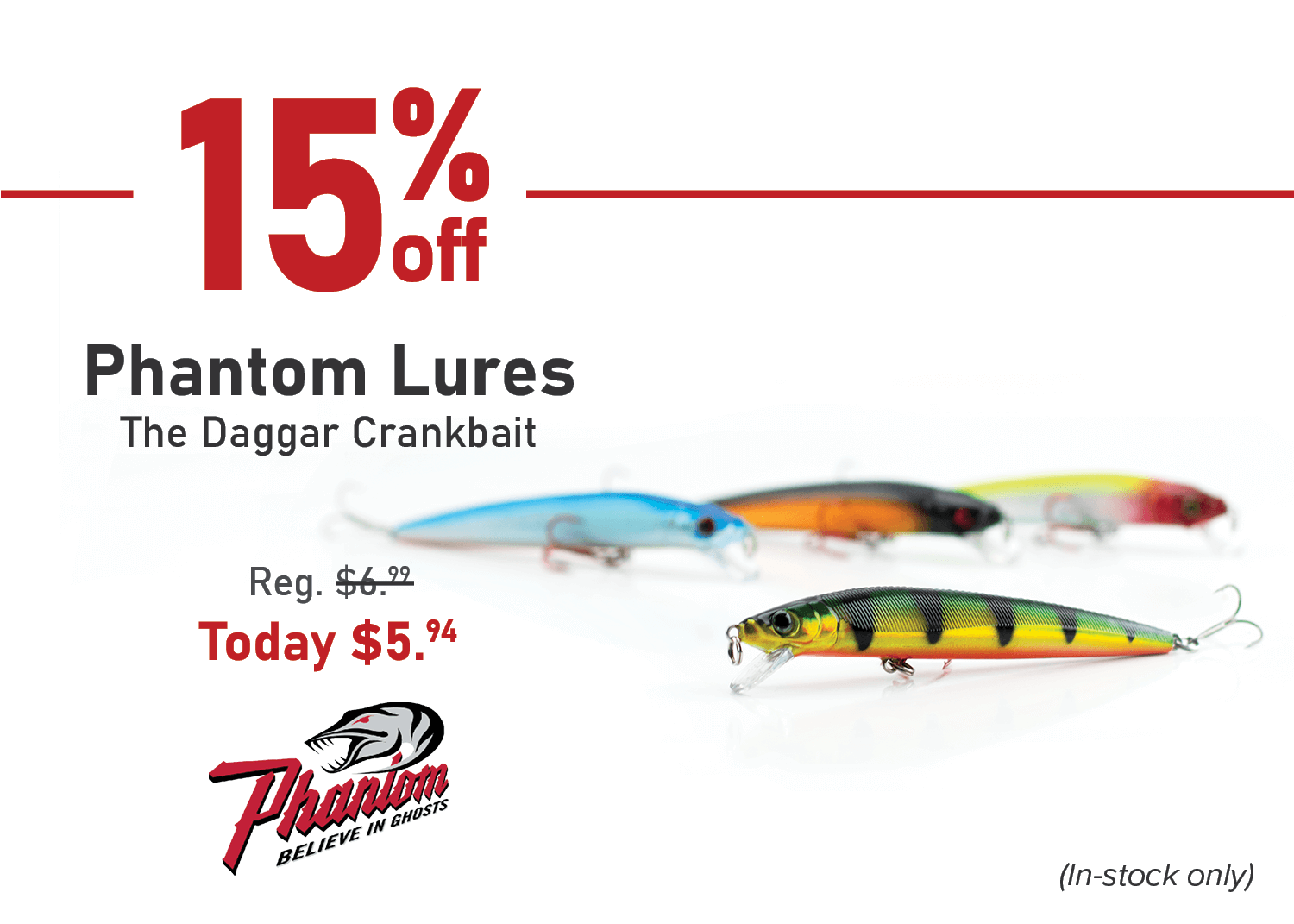 Save 15% on Phantom Lures The Daggar Crankbait