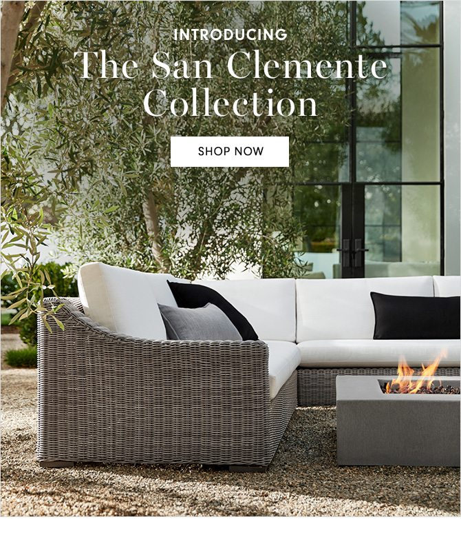 INTRODUCING - The San Clemente Collection - SHOP NOW