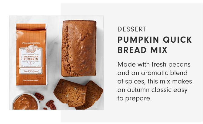 DESSERT - PUMPKIN QUICK BREAD MIX - Made with fresh pecans and an aromatic blend of spices, this mix makes an autumn classic easy to prepare.