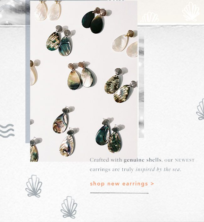 Shop our earrings, crafted with real shells.