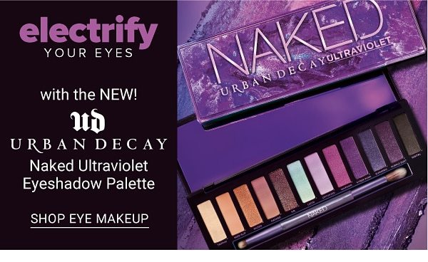 Electrify your eyes with the New! Urban Decay Naked Ultraviolet Eyeshadow Palette. Shop Eye Makeup.