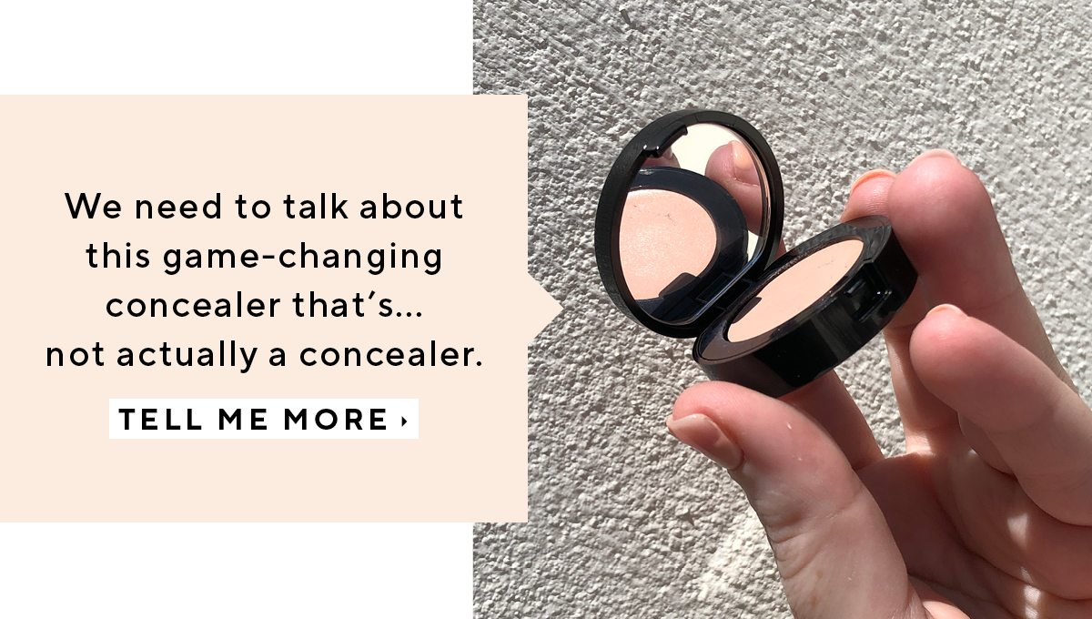 We need to talk about this game-changing concealer that's... not actually a concealer.