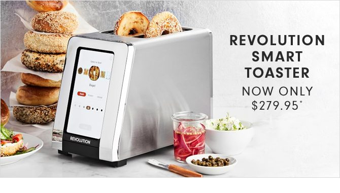 REVOLUTION SMART TOASTER - NOW ONLY $279.95*