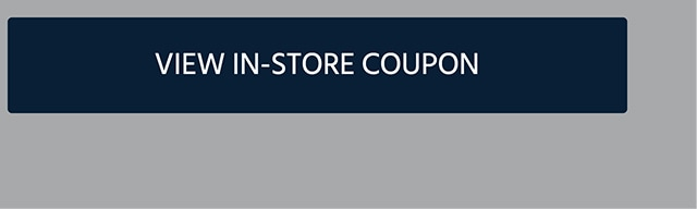 View In-Store Coupon. If, date is after June 27, 2019 11:59 AM PDT, Sorry! You missed this promotion, but you can still shop this week's deals. Shop now.