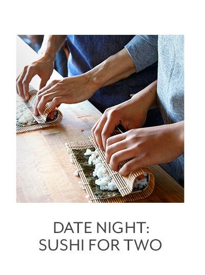 Class: Date Night • Sushi for Two