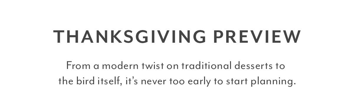 Thanksgiving Preview