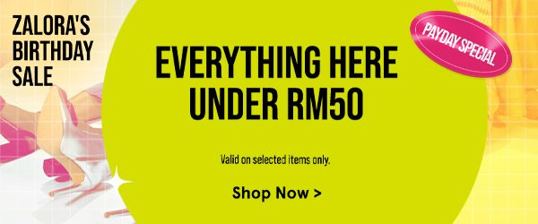 Everything Here Under RM50!