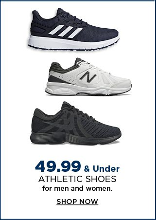 $49.99 & under athletic shoes for men and women. shop now.