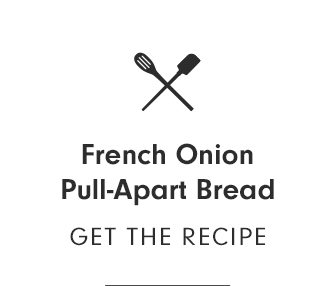 French Onion Pull-Apart Bread - GET THE RECIPE