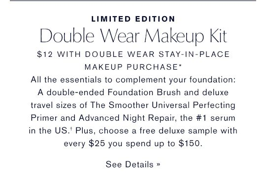 Limited Edition Double Wear Makeup Kit