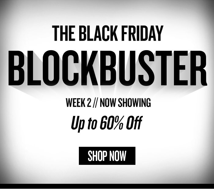 Black Friday Blockbuster
