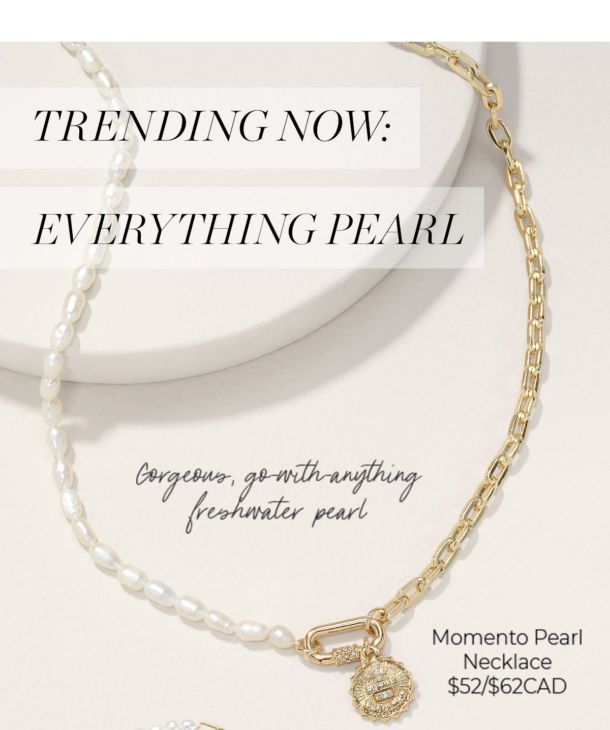 Trending now: Everything Pearl: Moment Pearl Necklace