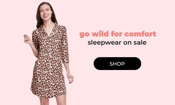 Get Comfy in Sleepwear - Turn on your images