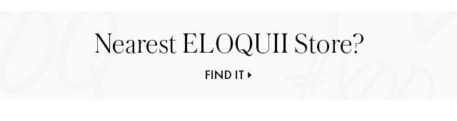 Nearest ELOQUII store footer