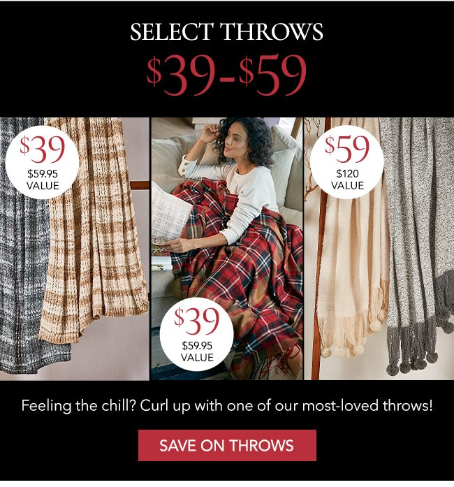 Select throws $39-$59