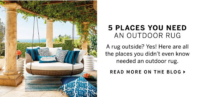 5 Places You Need an Outdoor Rug | Read More on the Blog