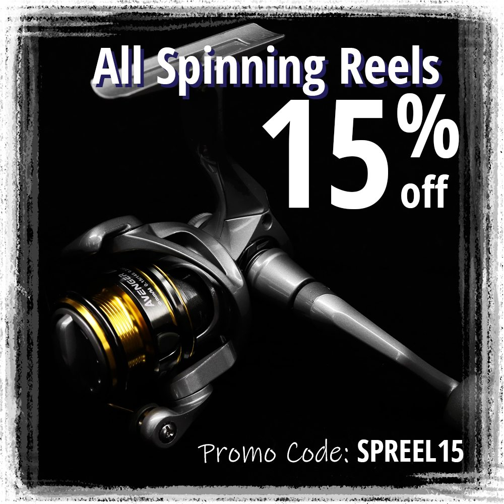 15% off all Spinning Reels
