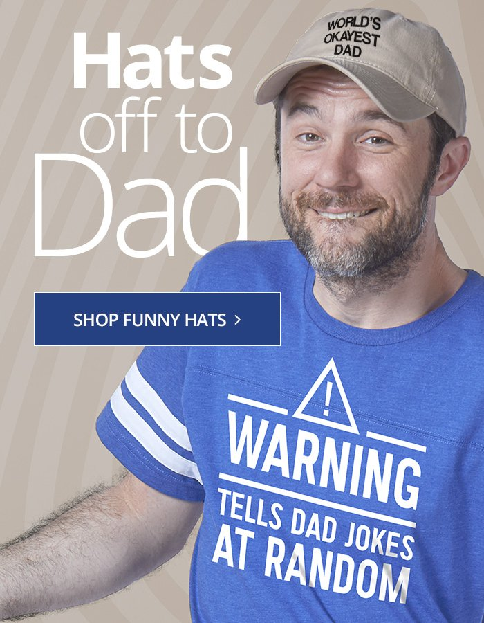 3ced976cc Hats for Father's Day are up to 50% off - CafePress Email Archive