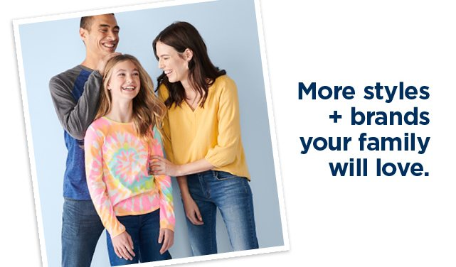 more brands and styles your family will love. 40-50% off jeans for the family. shop now.