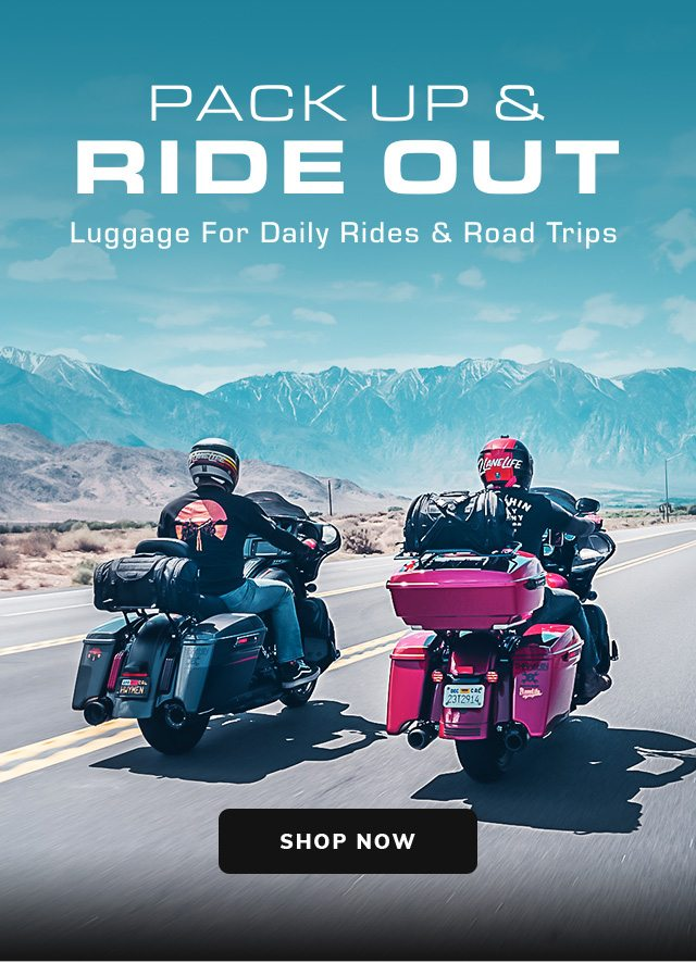 Pack Up & Ride Out