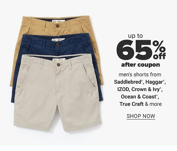 Up to 60% off after coupon men's shorts from Saddlebred, haggare, IZOD, Crown & Ivy™, Ocean & Coast, True Craft™ & more. Shop Now.