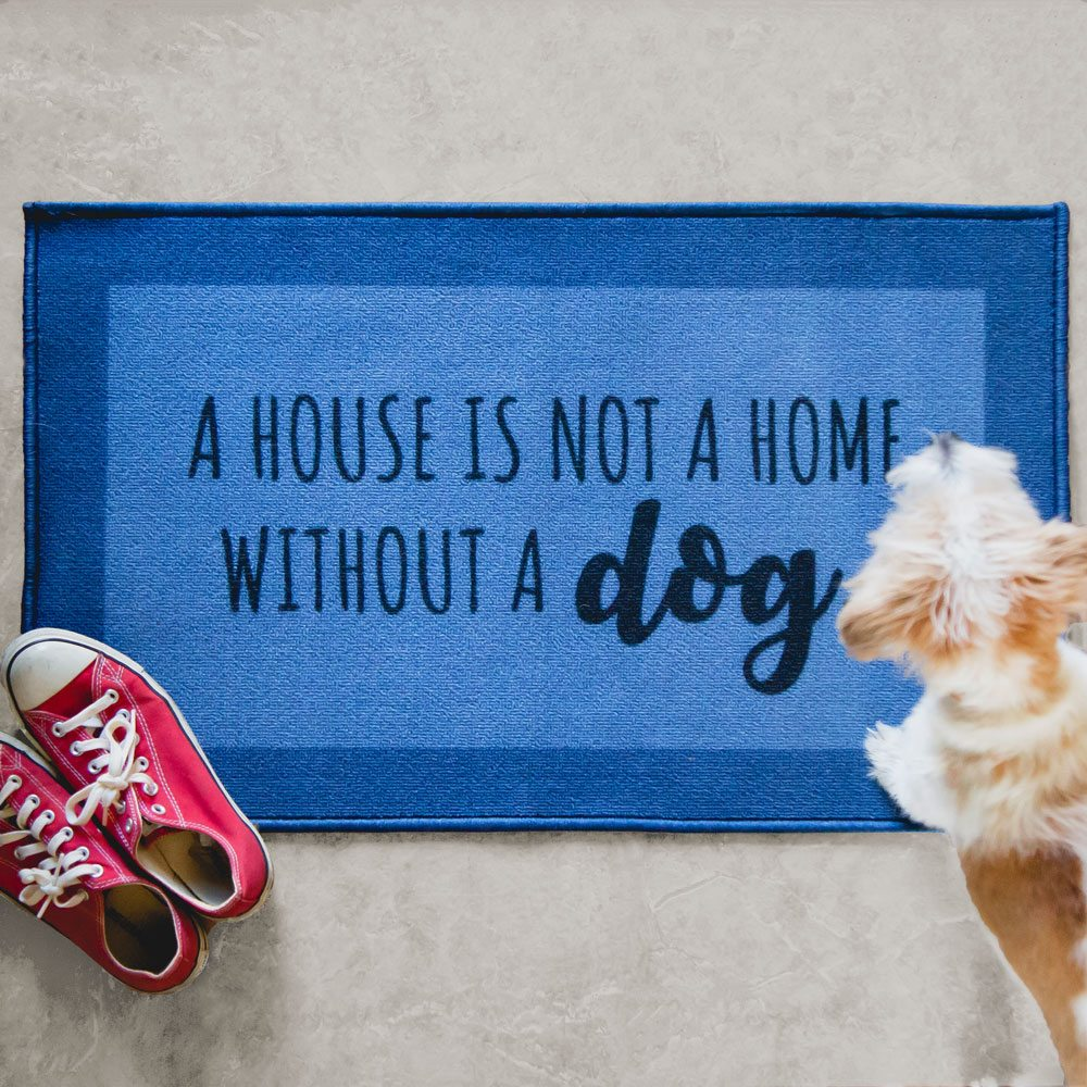 Image of A House Is Not A Home Without A Dog Decorative Floor Mat