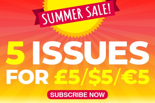 Summer sale: 5 issues for £5 / $5 / €5