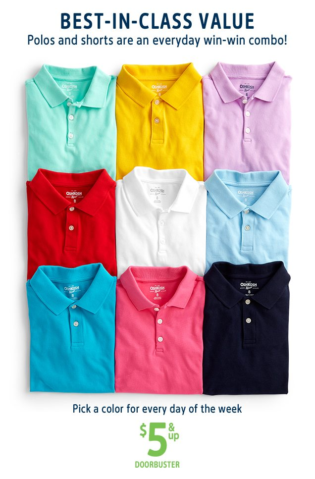 BEST-IN-CLASS VALUE | Polos and shorts are an everyday win-win combo! | Pick a color for every day of the week | $5 & up DOORBUSTER