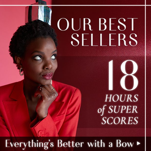 18-Hour Best-Selling Super Scores. Gift tag, you're it!