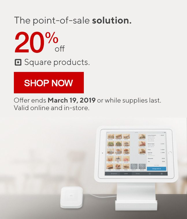 The point-of-sale solution. 20% Off Square products. SHOP NOW | Offer ends March 19, 2019 or while supplies last. Valid online and in-store.
