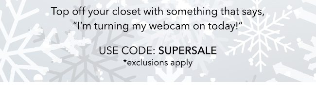 Use Code SUPERSALE