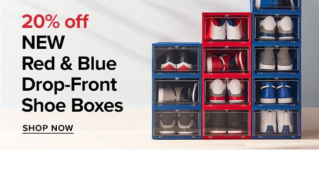 20% off NEW Red & Blue Drop-Front Shoe Boxes ›