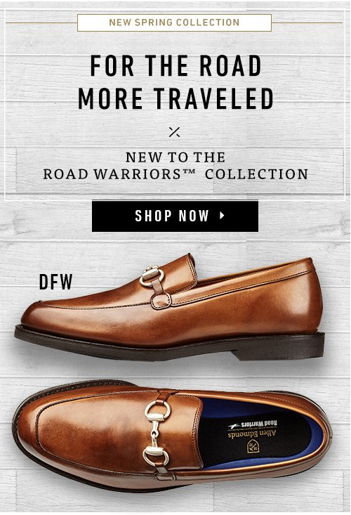 New Spring Collection. For The Road More Traveled. New To The Road Warriors Collection - DFW. Shop Now ▸