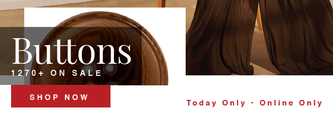 SHOP BROWN BUTTONS 15% OFF NOW