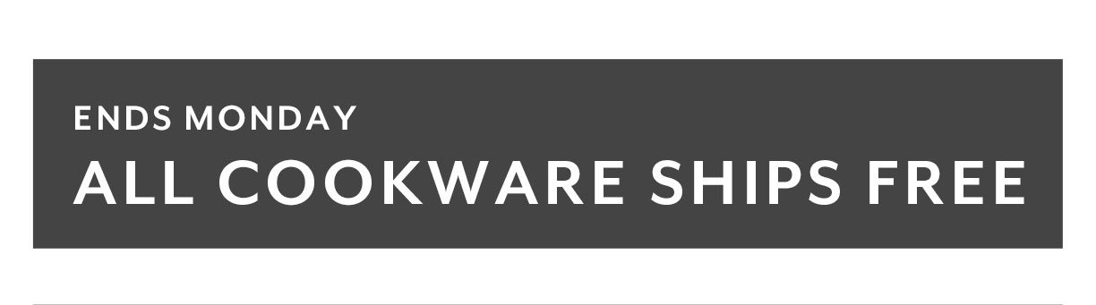 All Cookware Ships Free