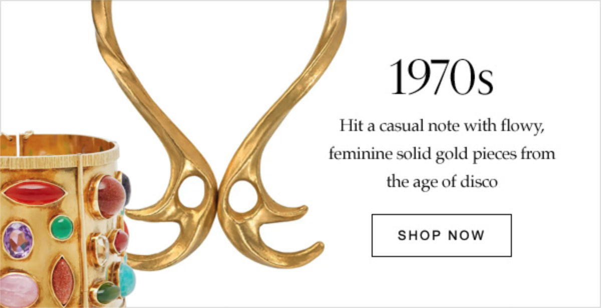 1970s Hit a casual note with flowy, feminine solid gold pieces from the age of disco | SHOP NOW