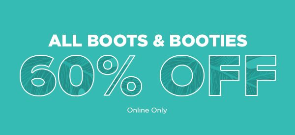 All Boots & Booties 60% Off