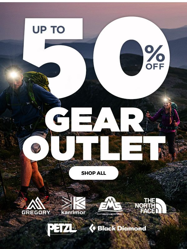 Up to 50% OFF Gear Outlet - Click to Shop All