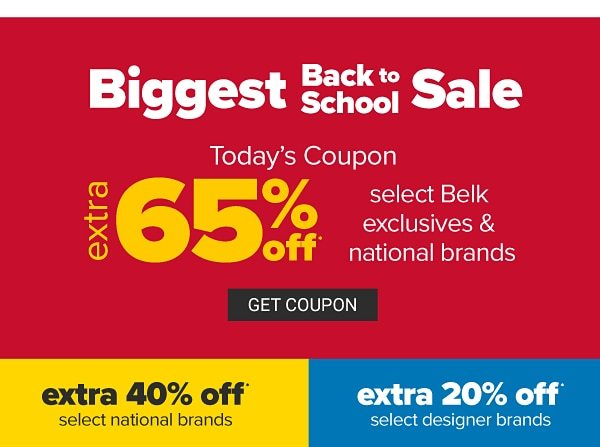 Biggest Back to School Sale - Extra 65% off select Belk exclusives & national brands   extra 40% off select national brands, extra 20% off select designer brands. Get Coupon.