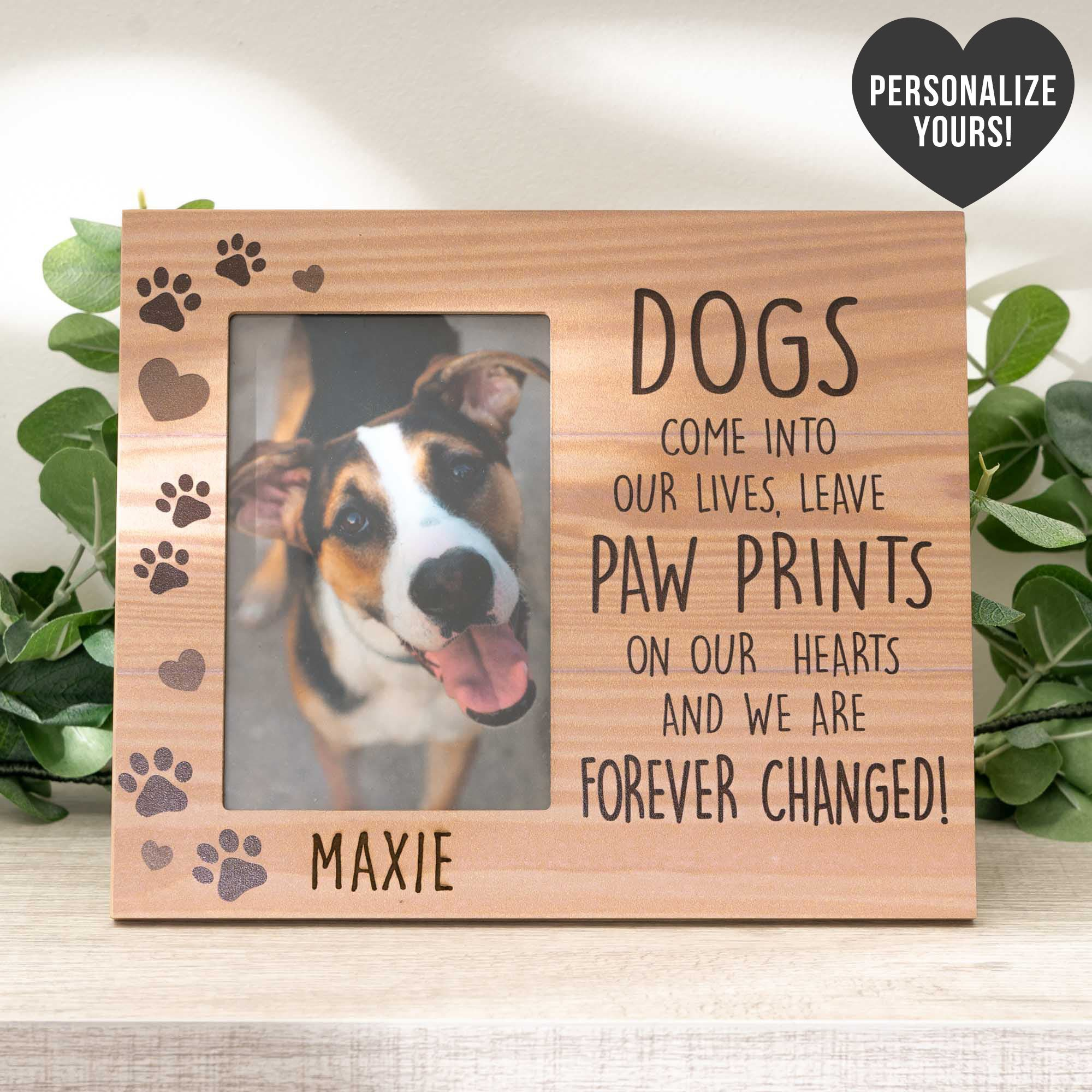 Dogs Come Into Our Lives – Personalized Photo Frame