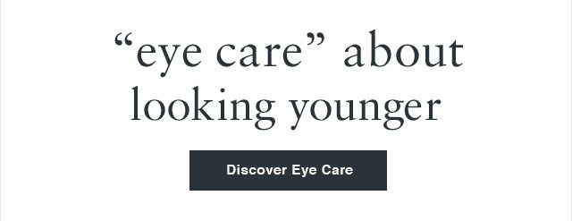"""""""eye care"""" about looking younger"""